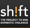 Shift - The Project to End Domestic Violence